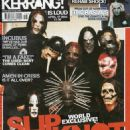 Craig Jones, Sid Wilson, Chris Fehn, Paul Gray, Joey Jordison, Corey Taylor, Shawn Crahan, James Root & Mick Thomson