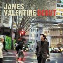 James Valentine - Debut