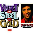 Velvet + Steel = Gold - Tom Jones 1964-1969