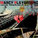 Marcy Playground - Leaving Wonderland... In a Fit of Rage