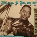 Luther Vandross - Love The One You're With / Hot Butterfly