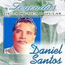 Daniel Santos (singer) - Daniel Santos (Leyendas de la Música Popular)