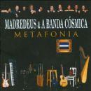 Madredeus - Metafonia