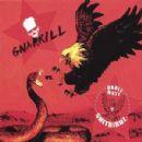 Gnarkill - Gnarkill vs. Unkle Matt and the Shitbirdz