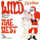 Mae West - Wild Christmas