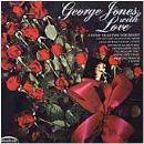 George Jones - George Jones with Love
