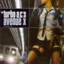 The Turbo A.C.'s - Avenue X