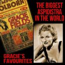 The Biggest Aspidistra in the World - Gracie's Favourites - Gracie Fields
