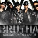 Brutha - One Day On This Earth