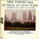 Mel Tormé Sings Sunday in New York & Other Songs About New York - Mel Tormé