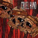 Cruel Hand Album - Life In Shambles
