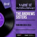 The Andrews Sisters - Rum and Coca-Cola (Mono Version)