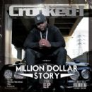Crooked I - Million Dollar $tory (The EP)