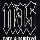 Nas - Rare & Remixed