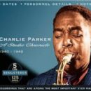 Charlie Parker - A Studio Chronicle, 1940 - 1948