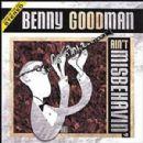 Benny Goodman - Ain't Misbehavin'