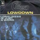 Lowdown / Loneliness Is Just A Word