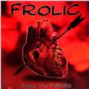 Frolic Album - Fall To Pieces