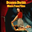 Music From Films - Deanna Durbin - Deanna Durbin