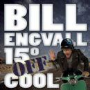 Bill Engvall - 15 Degrees Off Cool