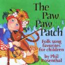 Phil Rosenthal - The Paw Paw Patch