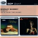 Shirley / Let's Face The Music