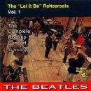 "The ""Let It Be"" Rehearsals, Vol. 1 - The Complete Rooftop Concert"