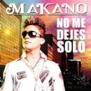 Makano - No Me Dejes Solo
