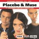 Placebo & Muse