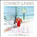 Cowboy Junkies - The  Wilderness, Vol. 4