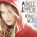Bittersweet World (International Version) - Ashlee Simpson - Ashlee Simpson