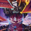Rico Blanco - Galactik Fiestamatik