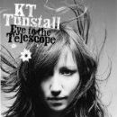 K.T. Tunstall - Eye to the Telescope