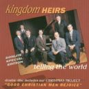 Kingdom Heirs - Telling the World