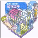 Röyksopp - Back to Mine: Röyksopp