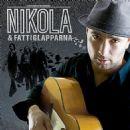 Nikola Sarcevic - Nikola & Fattiglapparna