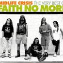 Midlife Crisis: The Very Best of Faith No More