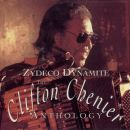 Zydeco Dynamite: The Clifton Chenier Anthology