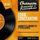 Eddie Constantine - Cigarettes, whisky et p'tites pépées (feat. Raymond Lefèvre et son orchestre,…