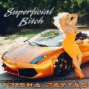 Trisha Paytas - Superficial Bitch - EP