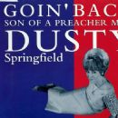 Goin' Back / Son Of A Preacher Man