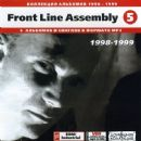 Front Line Assembly (5): 1998-1999