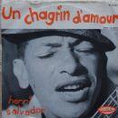 Henri Salvador - Kissinger - Le Duc Tho / Un Chagrin D'Amour