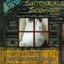 Switchblade Symphony Album - Bread And Jam For Frances