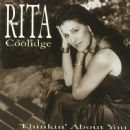 Rita Coolidge - Thinkin' About You