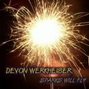 Devon Werkheiser - Sparks Will Fly