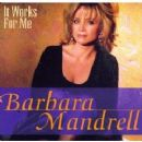 Barbara Mandrell - It Works for Me