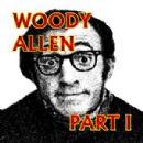 Woody Allen - Woody Allen Part l
