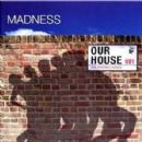 Our House / The Original Songs