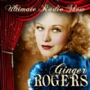 Ginger Rogers - The Vintage Radio Shows